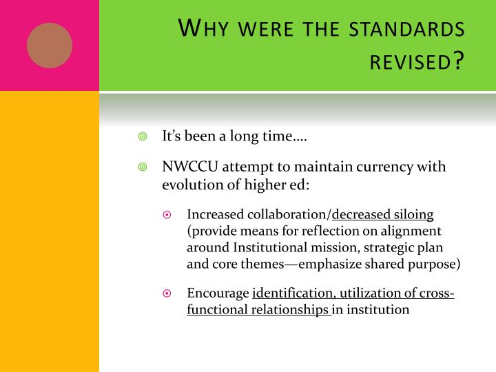 Why were the standards revised?