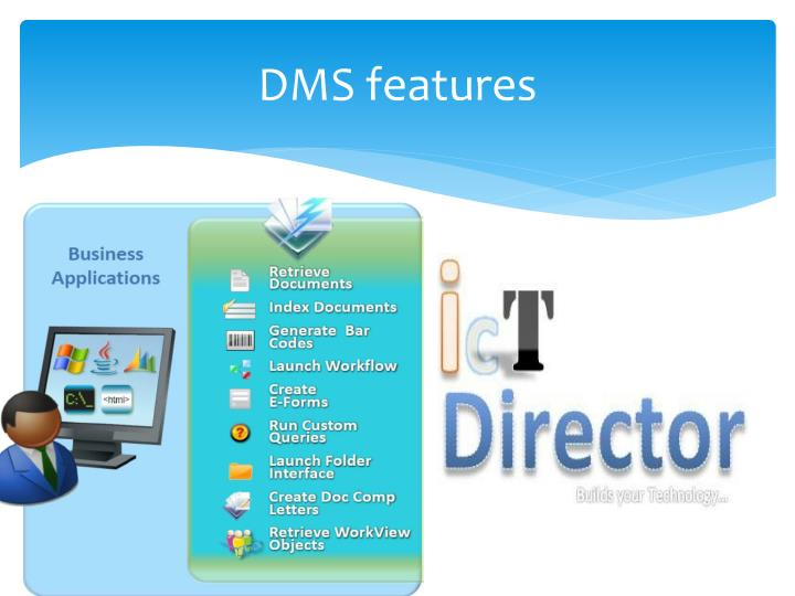 DMS features