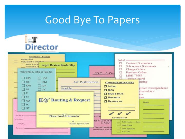 Good Bye To Papers