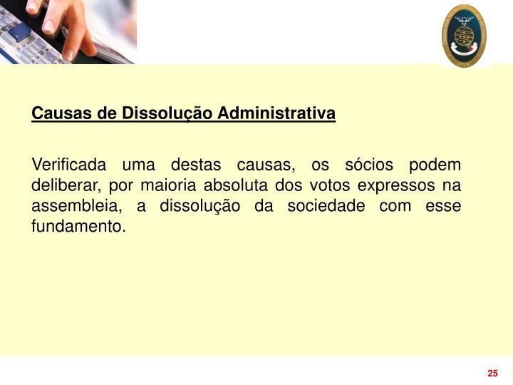 Causas de Dissolução Administrativa