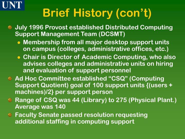 Brief History (con't)