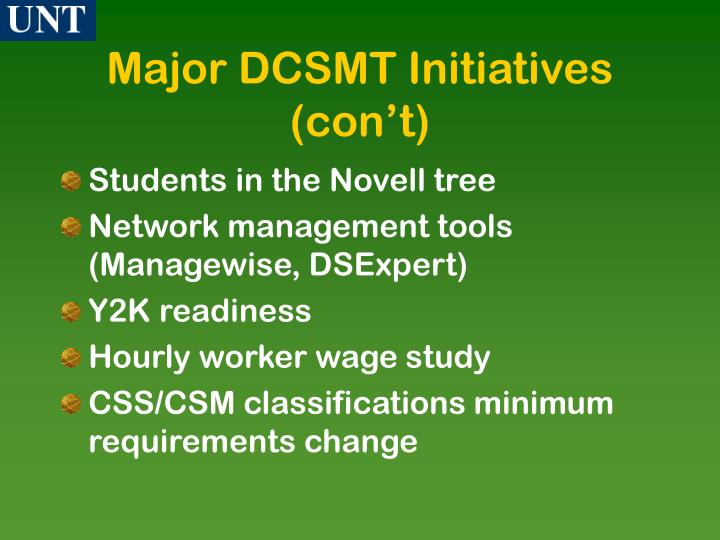 Major DCSMT Initiatives (con't)