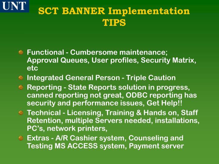 SCT BANNER Implementation