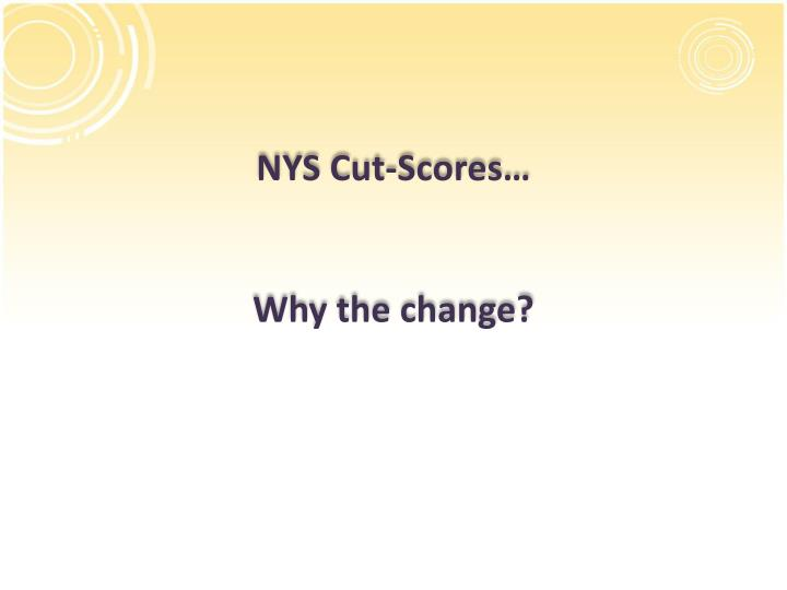 NYS Cut-Scores…