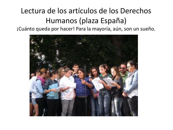 Lectura de los artículos de los Derechos Humanos (plaza España)