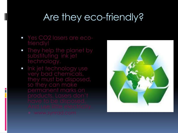 Are they eco-friendly?