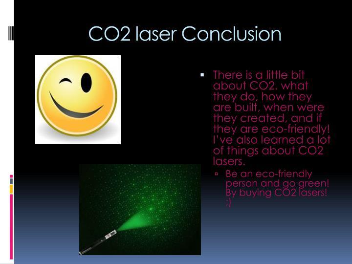CO2 laser Conclusion