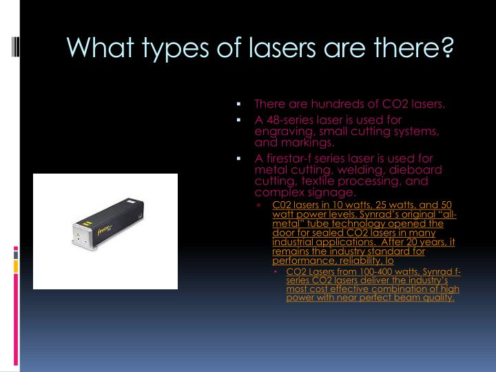 What types of lasers are there?