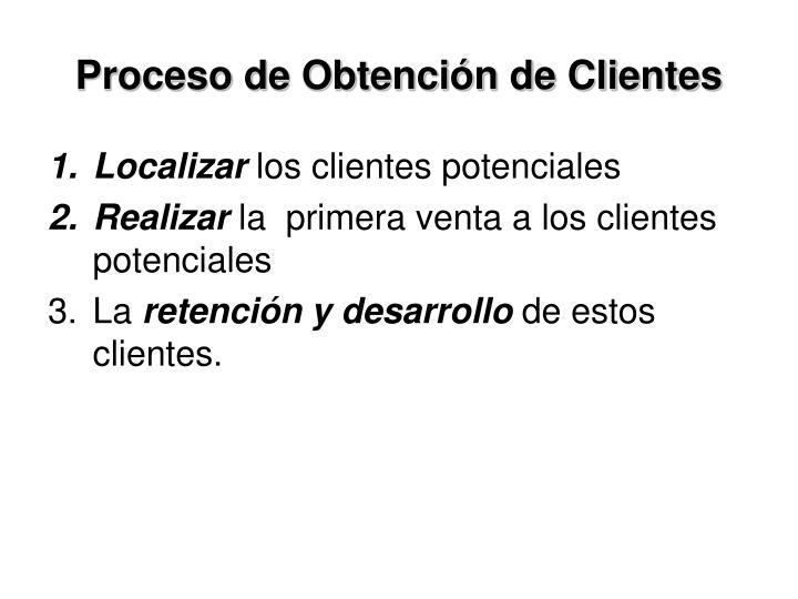 Proceso de Obtención de Clientes