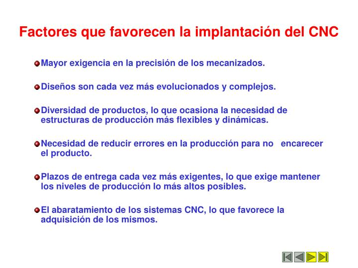Factores que favorecen la implantaci n del cnc