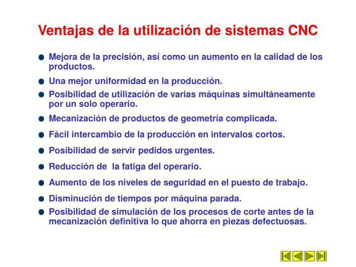 Ventajas de la utilización de sistemas CNC