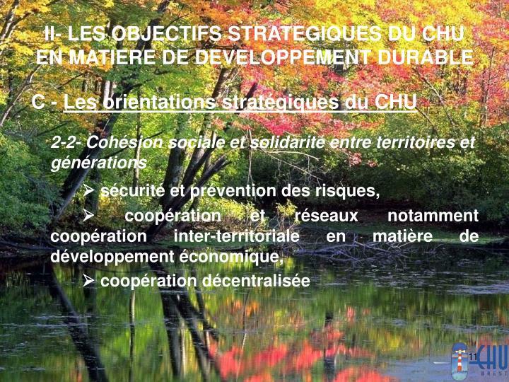 II- LES OBJECTIFS STRATEGIQUES DU CHU EN MATIERE DE DEVELOPPEMENT DURABLE