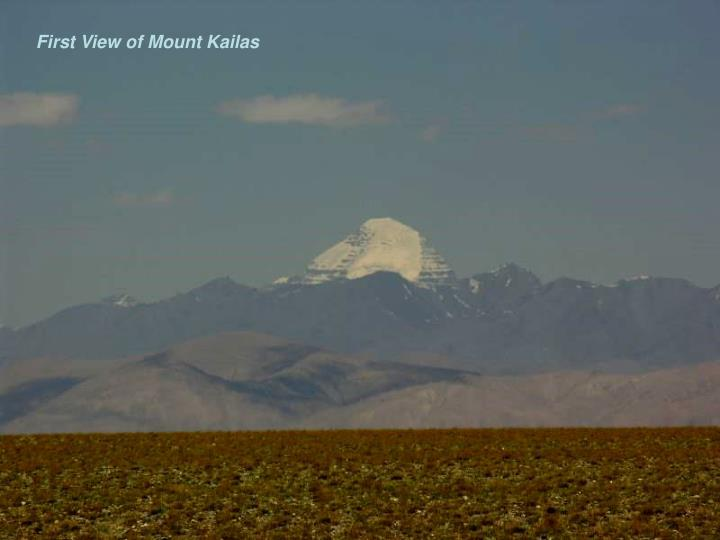 First View of Mount Kailas
