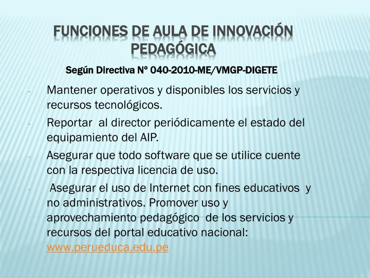 Según Directiva Nº 040-2010-ME/VMGP-DIGETE