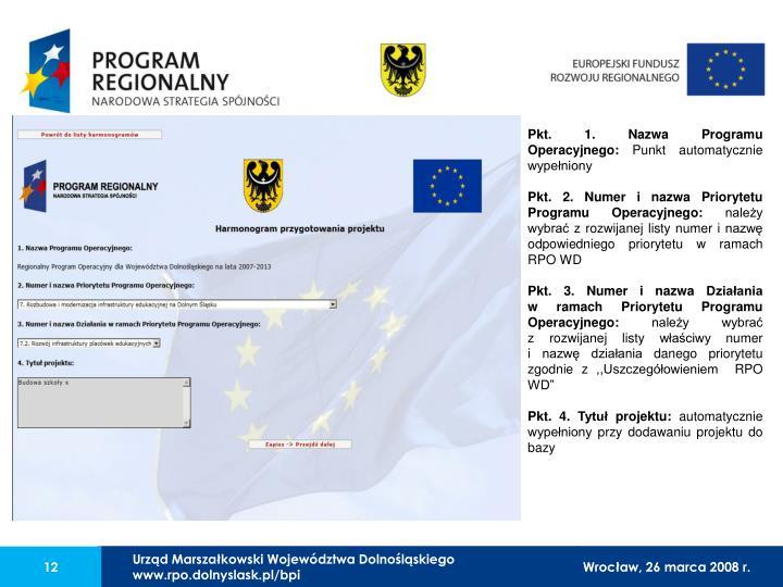 Pkt. 1. Nazwa Programu Operacyjnego: