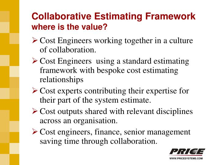 Collaborative Estimating Framework