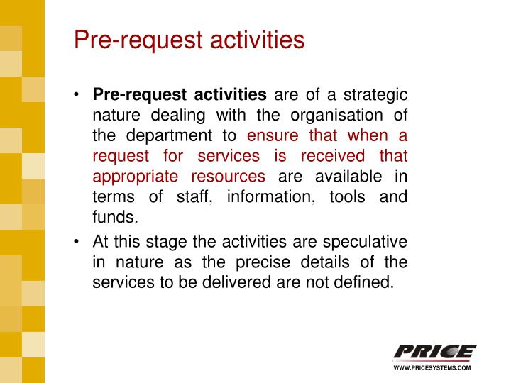Pre-request activities