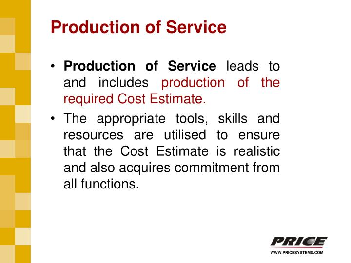 Production of Service