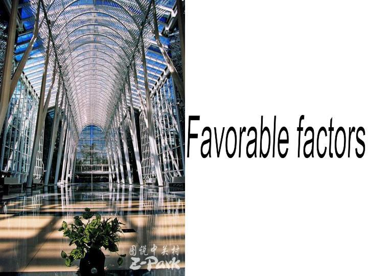 Favorable factors