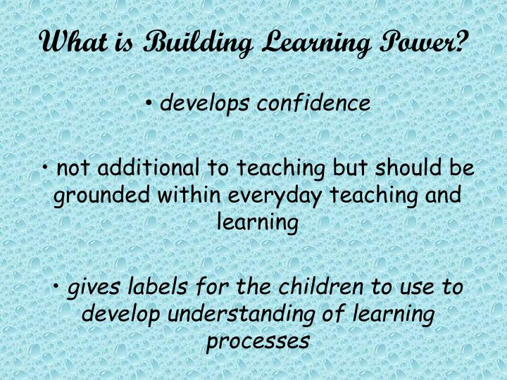 What is building learning power