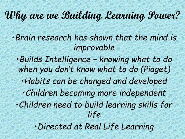 Why are we Building Learning Power?