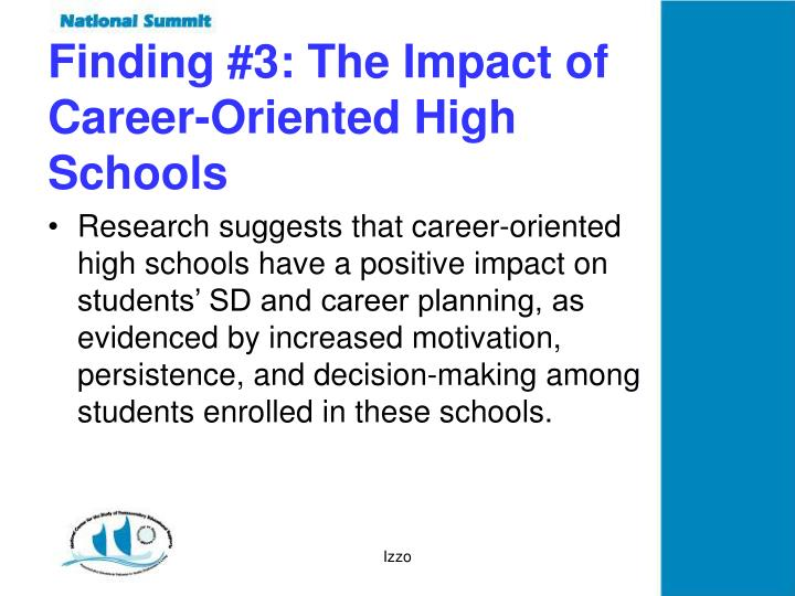 Finding #3: The Impact of Career-Oriented High Schools