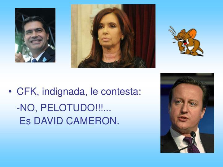 CFK, indignada, le contesta: