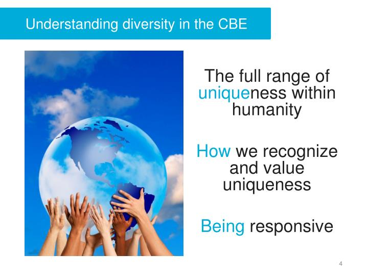 Understanding diversity in the CBE