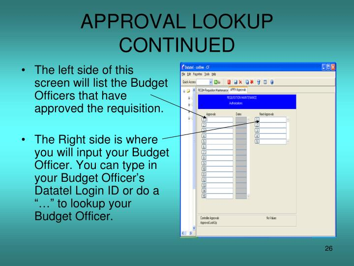 APPROVAL LOOKUP CONTINUED