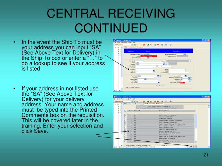CENTRAL RECEIVING CONTINUED