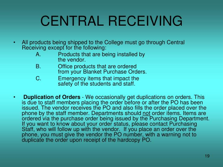 CENTRAL RECEIVING