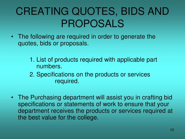 CREATING QUOTES, BIDS AND PROPOSALS