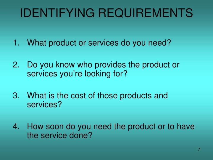 IDENTIFYING REQUIREMENTS