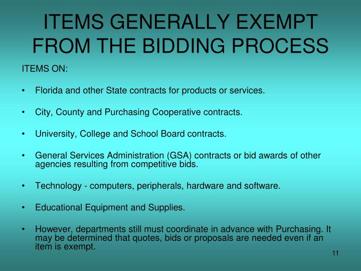 ITEMS GENERALLY EXEMPT FROM THE BIDDING PROCESS
