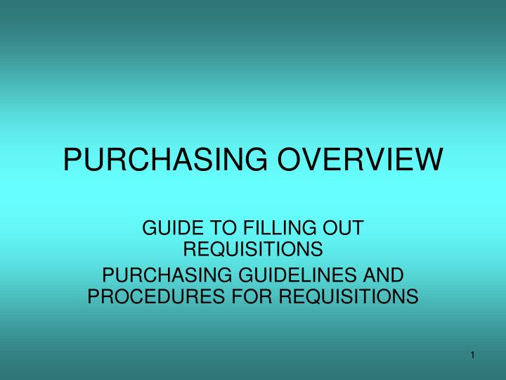 PURCHASING OVERVIEW