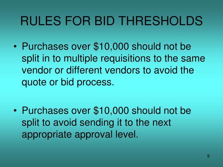 RULES FOR BID THRESHOLDS