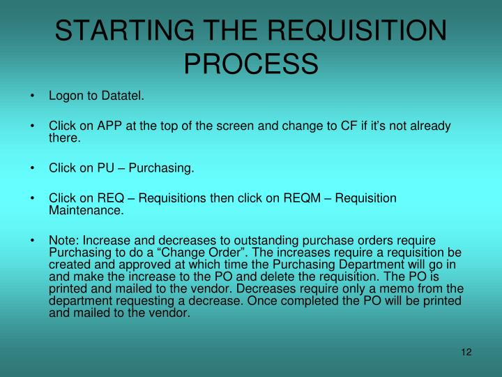 STARTING THE REQUISITION PROCESS