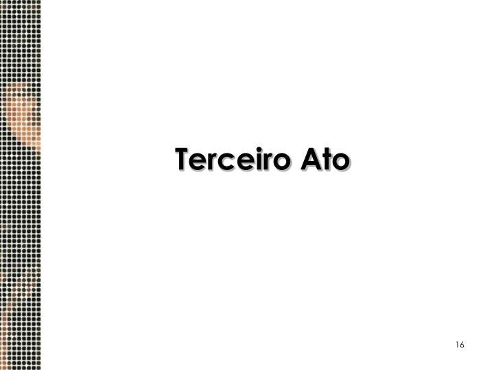 Terceiro Ato