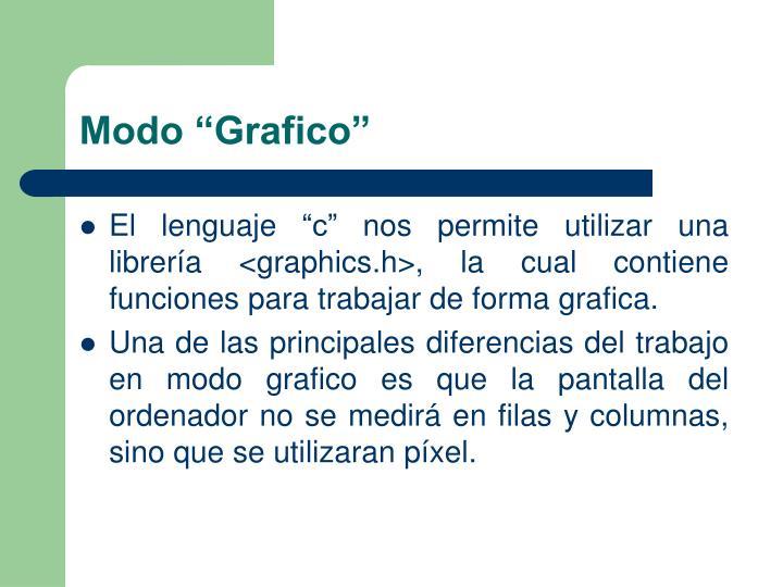 "Modo ""Grafico"""