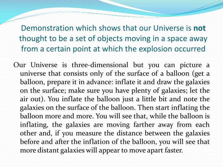 Demonstration which shows that our Universe is