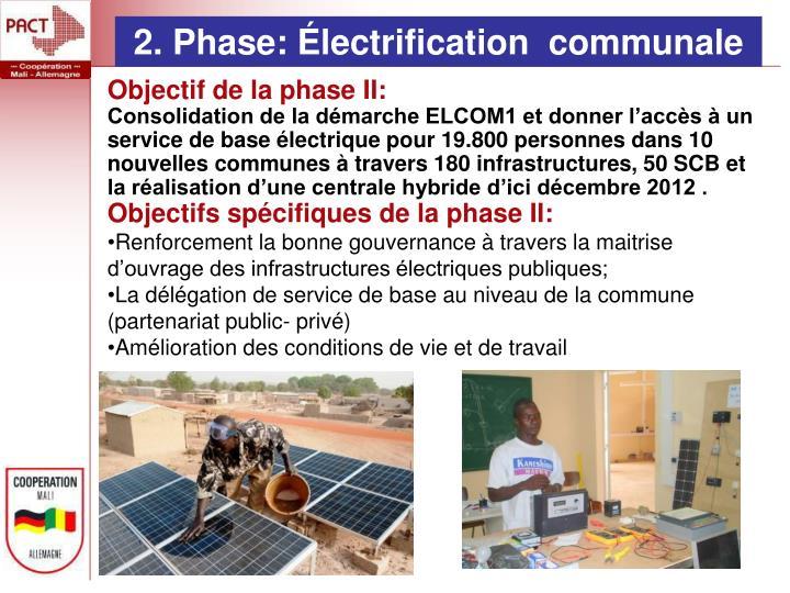 2. Phase: Électrification  communale