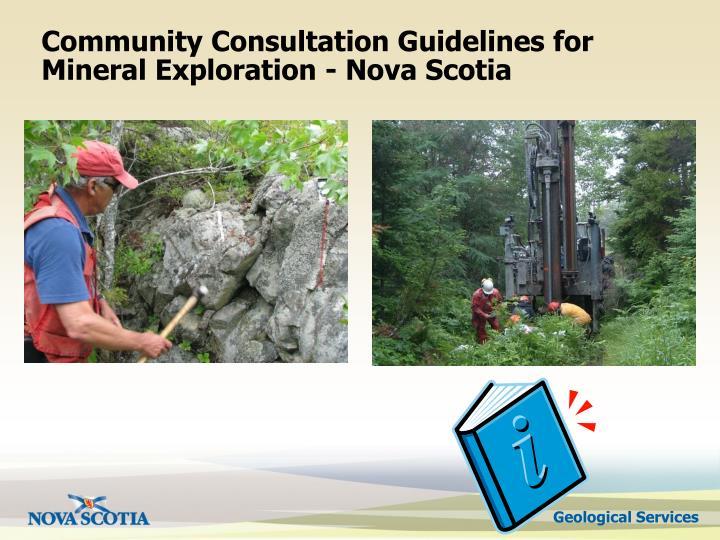 Community Consultation Guidelines for Mineral Exploration - Nova Scotia