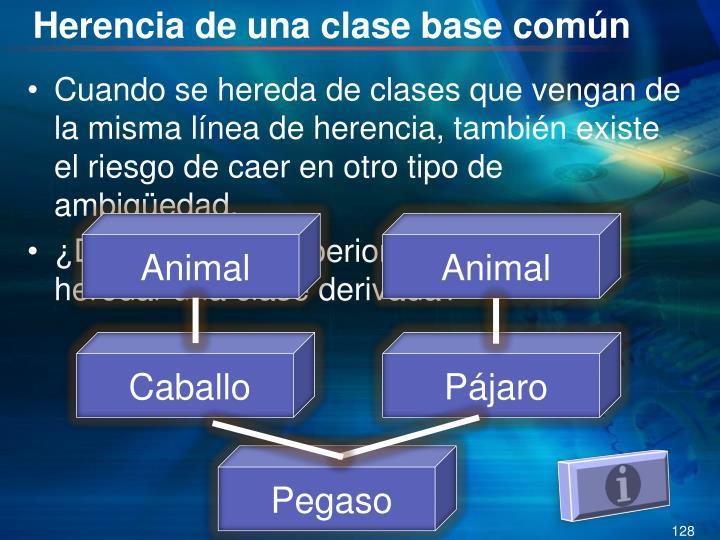 Herencia de una clase base común
