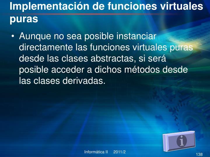 Implementación de funciones virtuales puras