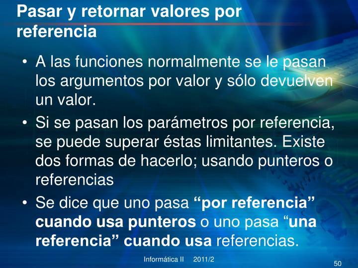 Pasar y retornar valores por referencia