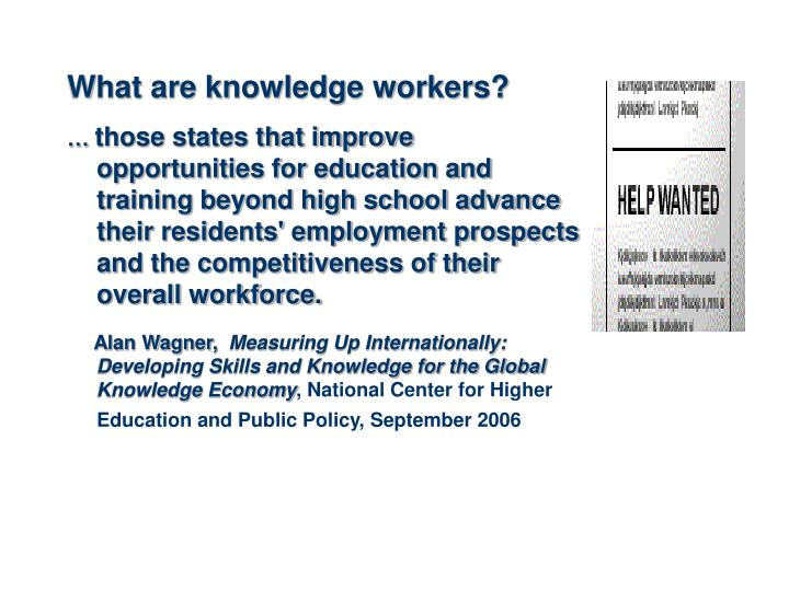 What are knowledge workers?