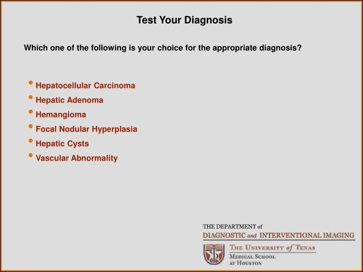 Test Your Diagnosis