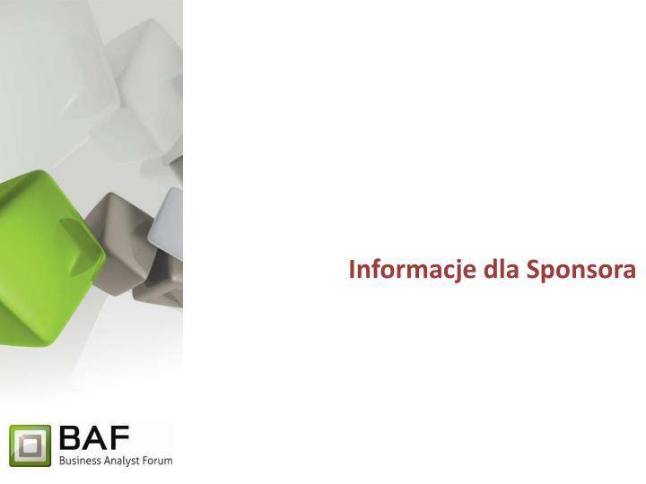 Informacje dla Sponsora
