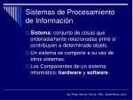 sistemas de procesamiento de informaci n