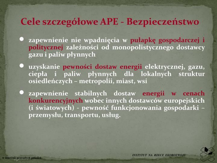 Cele szczegółowe APE - Bezpieczeństwo